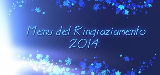 Menu del Ringraziamento 2014. Credit: Riccardo Rossi
