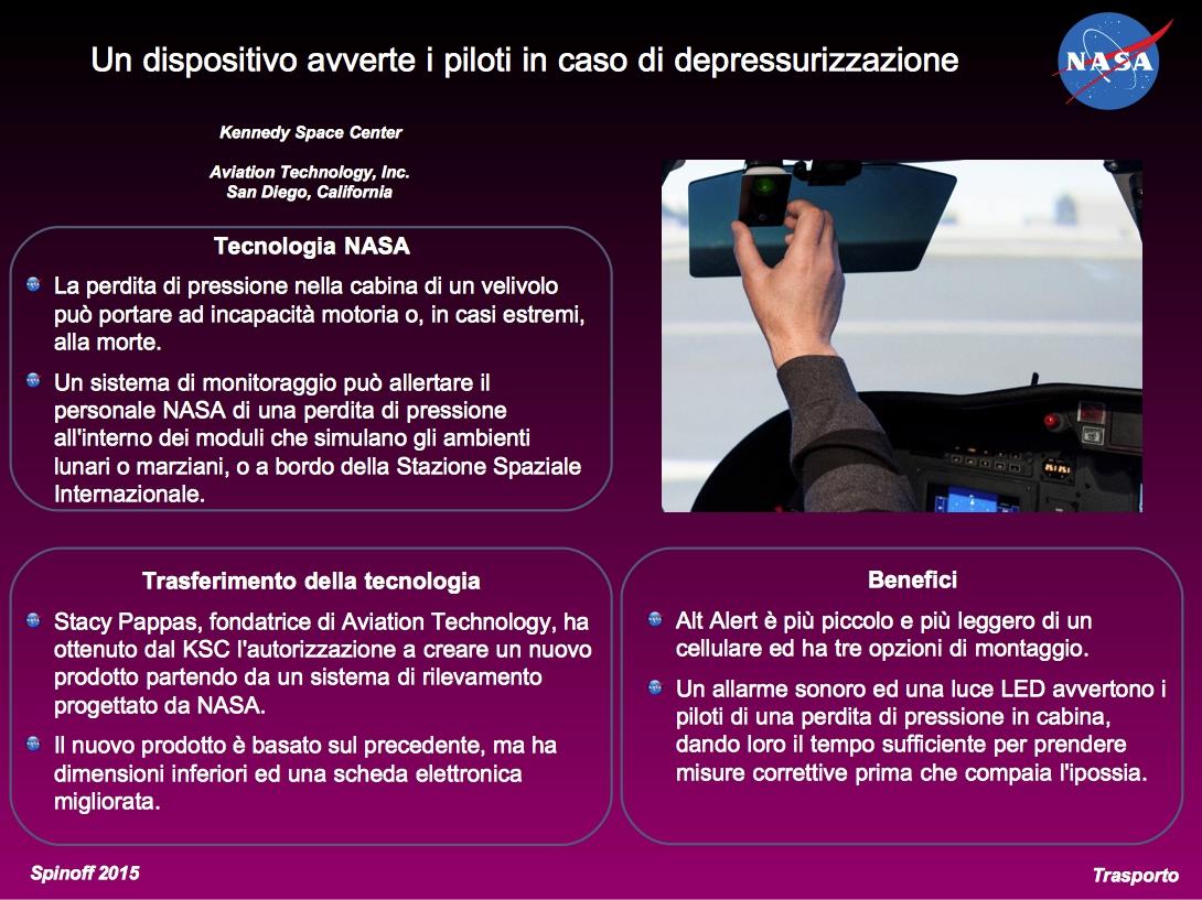 Un dispositivo di monitoraggio ed allarme avverte in tempo i piloti di eventuali perdite di pressione in cabina. ©NASA / Veronica Remondini