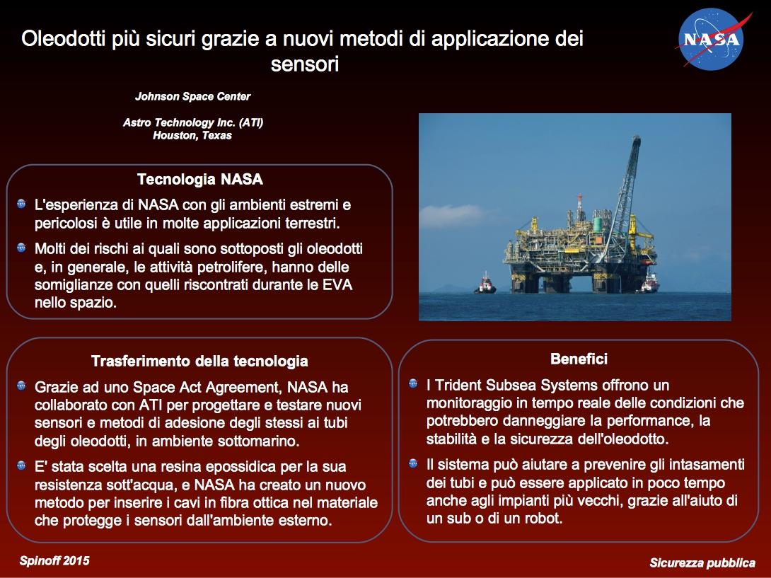 Maggior sicurezza negli oleodotti grazie ad un sensore sviluppato da ATI e JPL © NASA / Veronica Remondini