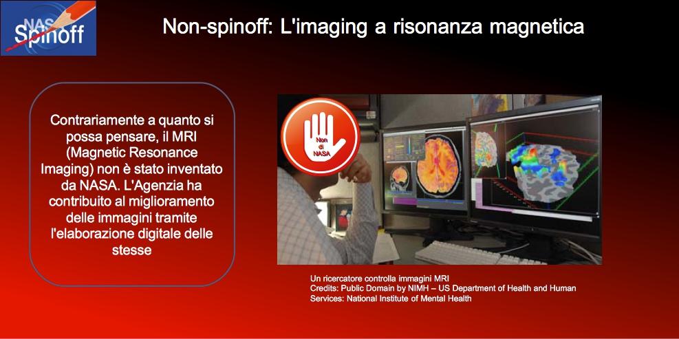 L'Imaging a risonanza magnetica non è stato inventato da NASA © Public Domain / Veronica Remondini