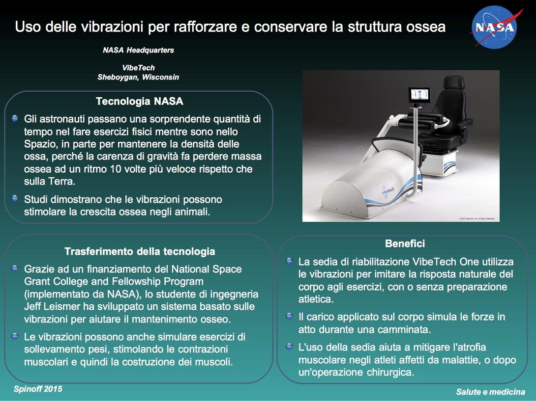 La sedia di riabilitazione VibeTech One limita la perdita di massa ossea © NASA / Veronica Remondini
