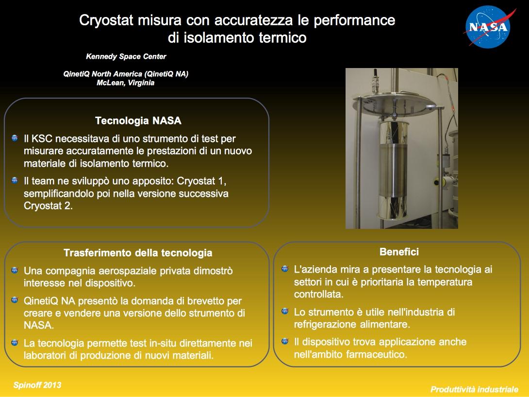 Cryostat, lo strumento che misura con precisione l'isolamento termico di diversi materiali © NASA / Veronica Remondini